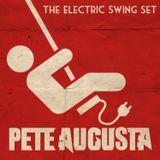 DJ Pete Augusta - The Electric Swing Set 2014