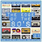 THE EDGE OF THE 80'S : 21