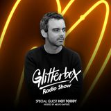 Glitterbox Radio Show 081: w/ Hot Toddy