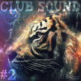 Mixtape N°12 - Club Sound #2