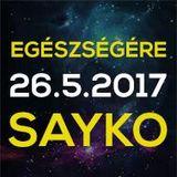 Egészségére 2017 by Sayko