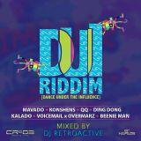 DJ RetroActive - DUI Riddim Mix [Cr203 Records/ZJ Chrome] February 2014