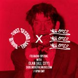 FSLRADIO x All City w/ Olan - DDR 07/10/17