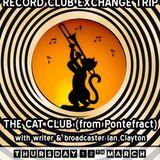 Glossop Record Club: THE CAT CLUB & IAN CLAYTON (March 2015)