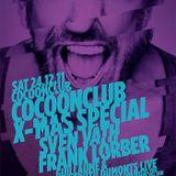 Sven Väth - Live @ XMas Special Cocoon Club Frankfurt (Germany) 2011.12.24.