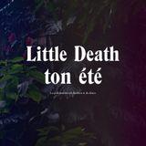 Little Death Ton Été