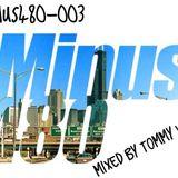 #Minus480-003 Tommy Harrison