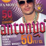 Antonyo - Live @ Famous Club Kaposvár 50 Party  2012.02.03.