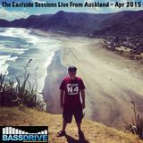 The Eastside Sessions Live From Auckland - April 2015