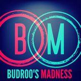 Budroo's Madness Vol.007
