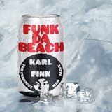 Karl Fink - Funk da Beach #10