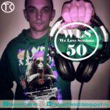 Tannothekid - We Love Sessions #50