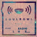 Soulbowl w Radiu LUZ: 111. Wieczór już (2017-05-23)