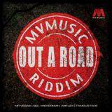 "Mr. Bruckshut - ""Out A Road Riddim (2014) Mix"""
