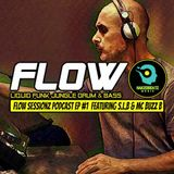 The Flow Sessionz Podcast Episode #1
