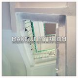 Make Up My Room mix