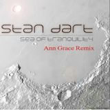 "Stan Dart ""SEA OF TRANQUILITY""- Ann Grace remix"