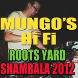 MUNGOS HI FI - Roots Yard 2012