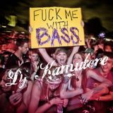 DJ Kamulere - Fuck Me With Bass