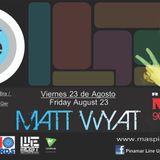Matt Wyat live @ Pinamar Line Up - Friday - 08/23/2013