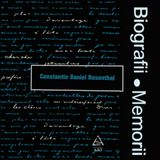 Biografii, Memorii: Constantin Daniel Rosenthal (1981)