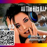 ALL THE HITS VIP VOL 3