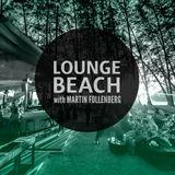 LOUNGE BEACH with Martin Follenberg 16/04