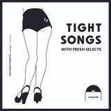 Tight Songs - Episode #80 (Nov. 14th, 2015)