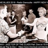 JAZZ ME BLUES 2018 - TOP OF THE CLASS - Part One vinyl mix only