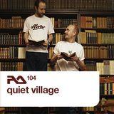 RA.104 Quiet Village