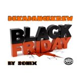 """ Black Friday "" by SoNiX DKDKrew"