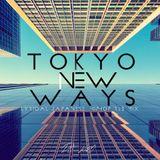 TOKYO NEW WAYS -日本語ラップMIX-