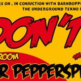 MR PEPPERSPRAY LIVE @ DON'T , 3rd AUGUST ,PST CLUB BIRMINGHAM © ℗ 2012. All Rights Reserved.