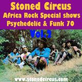 Stoned Circus Radio Show AFRO ROCK PSYCHE FUNK 70 vol.2 - July 2017
