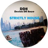 STRICTLY HOUSE 043 LIVE IN THE MIX DERRICK DA HOUSE