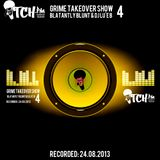 Blatantly Blunt & DJ Lu'e B - Grime Takeover Show 4 - ITCH FM (24-AUG-2013)