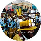 D.M.T Vol 16 Mixed by ESA (AUNTIE FLO)