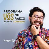 VÓS NO RÁDIO #09: Simbora conversar e achar graça com Moisés Loureiro