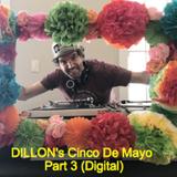 DIllon's Cinco de Mayo Part 3 (digital)