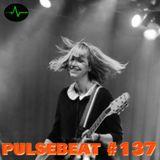 Pulsebeat #137