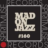 Spiritmuse Records presents MADONJAZZ #160 Deep Listening