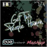 Hot Bananas vs. Oza - Get This People Human (CUE.brothers Mashup)