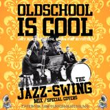 The Jazz & Swing Mix (Special Covers)
