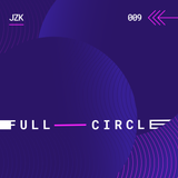 009_Full Circle_July 2018_mixed by JZK