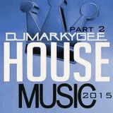 House Music 2015 Part2