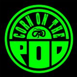 Corn on the Pod - Episode 15 with Tim Ketelsen
