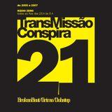 21 Transmissao Conspira - radioZERO - 22-02-2006