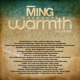 MING Presents Warmth 001