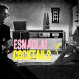 Cocktail ESNAOLA!