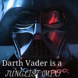 Darth Vader is a Junglist Mix
